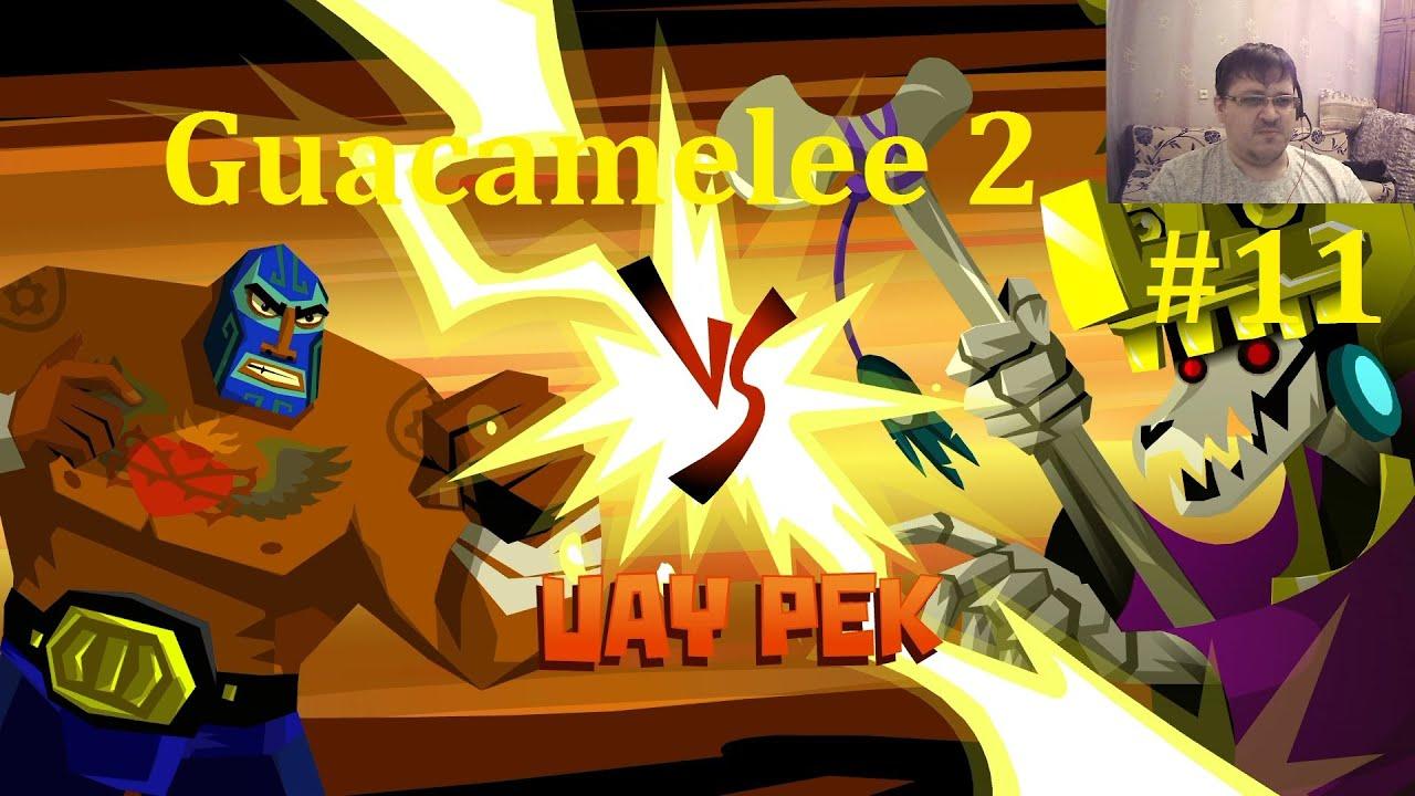 Guacamelee 2 Прохождение ► Уай Пек #11