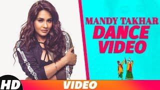 Mandy Takhar (Dance Video) | Light Weight | Kulwinder Billa | Latest Punjabi Songs 2018