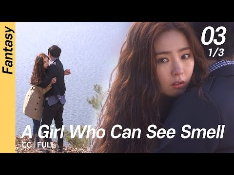 [CC/FULL] A Girl Who Can See Smell EP03 (1/3) | 냄새를보는소녀