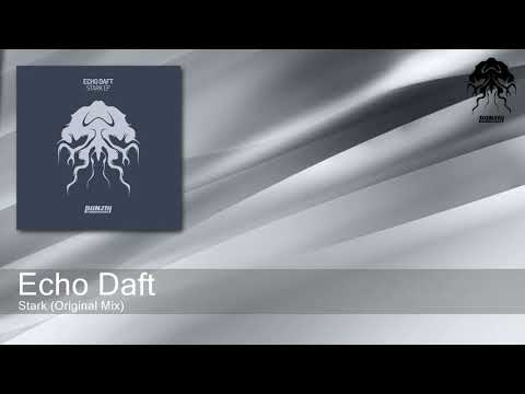 Echo Daft - Stark (Original Mix) [Bonzai Progressive]
