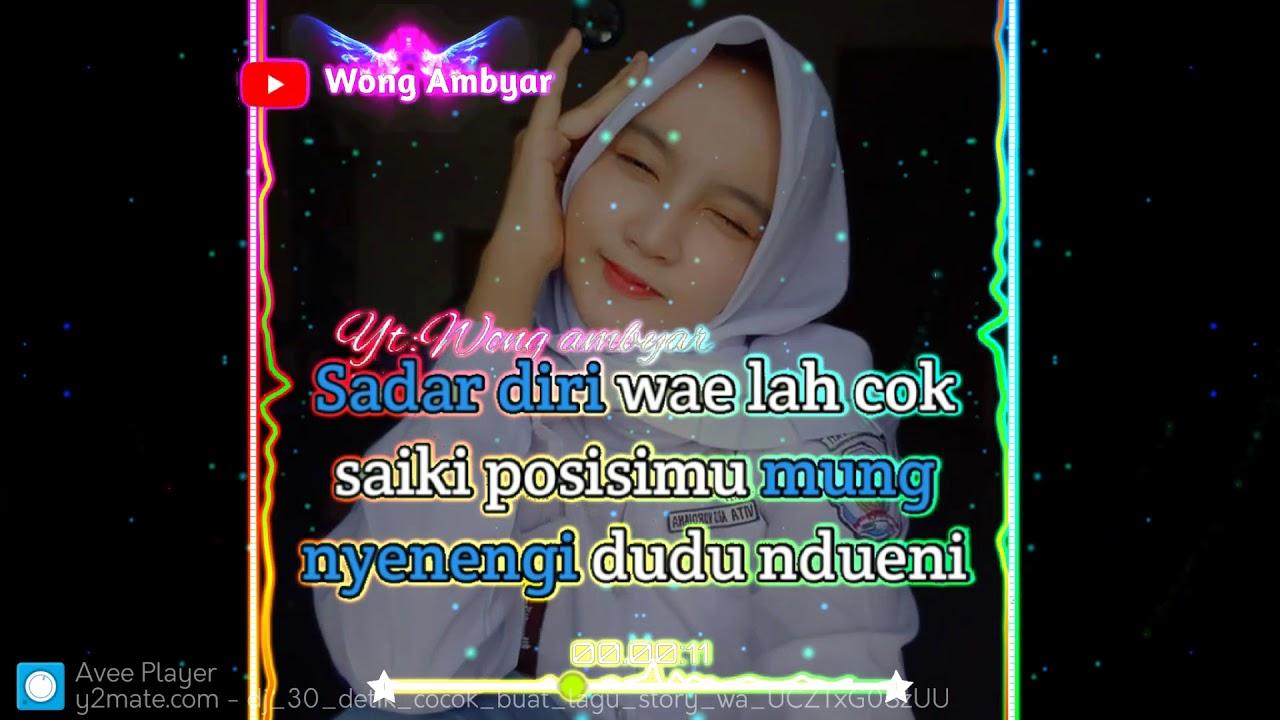 Story Wa 30 Detik Kekinian Wong Ambyar Youtube