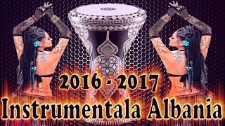 INSTRUMENTALA ALBANIA 2016 - 2017 - BALANS NOU 2016 - NOUTATE 2016 - SISTEM 2016 - MEGA HIT 2016