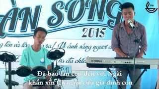 Xin Chúa Cứu Gia Đình Con - Isaac Thái ( Livecam Trại Hè Làn Sóng )