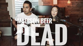 Madison Beer - Dead (Kelly U Cover ft. Dave Giraldo Acoustic)