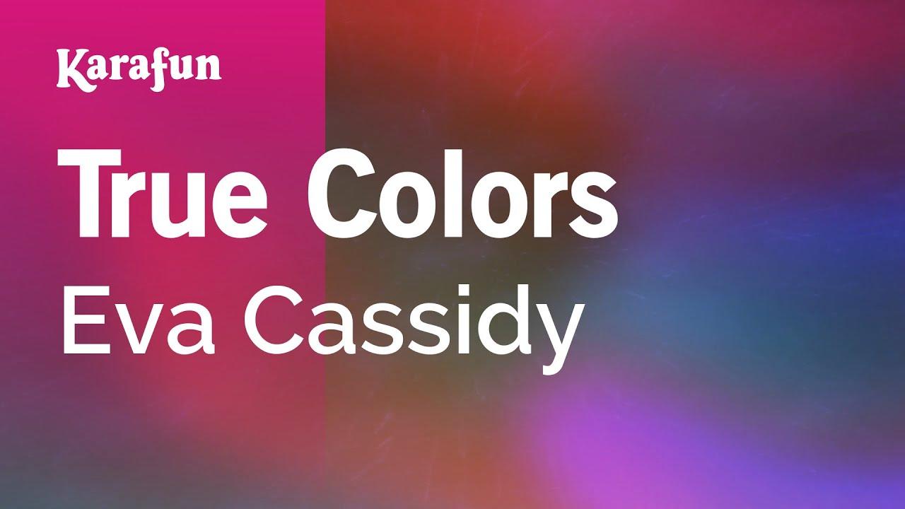 Karaoke True Colors - Eva Cassidy *