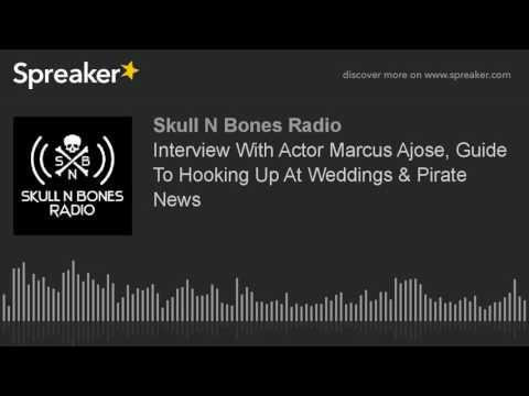 Interview With Actor Marcus Ajose, Guide To Hooking Up At Weddings & Pirate News (part 1 of 5)