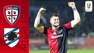 Cagliari 2-1 Sampdoria | Cagliari Through After Cerri And Ragatzu Goals | Round 4 | Coppa Italia