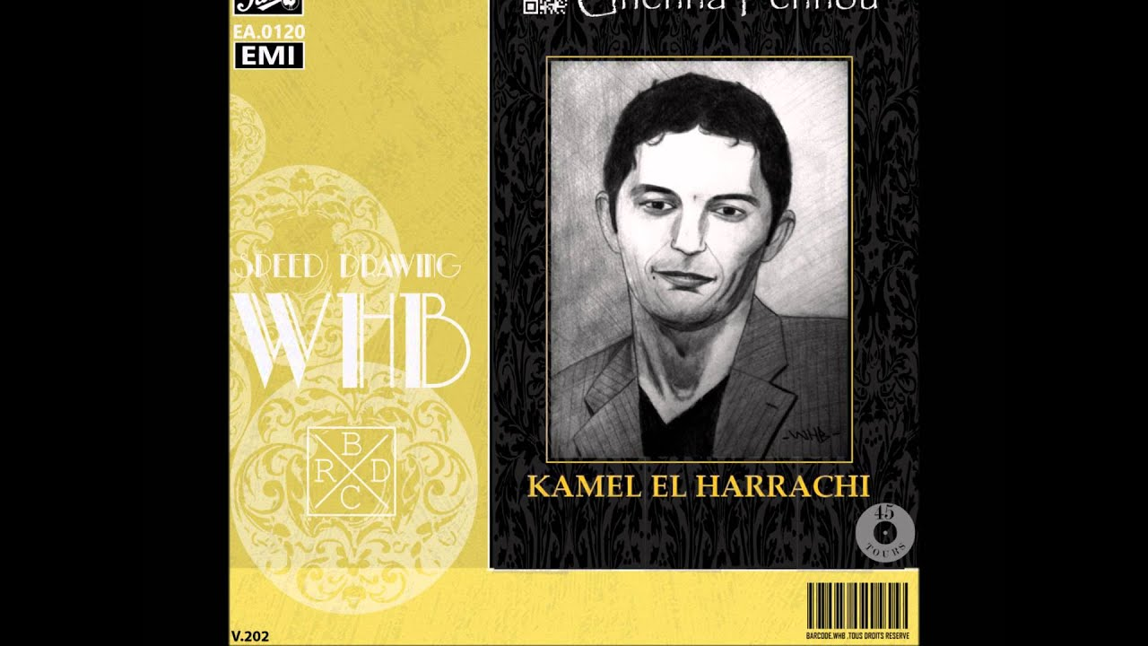Kamel el harrachi ghena fenou hd youtube kamel el harrachi ghena fenou hd altavistaventures Gallery
