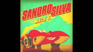 Sandro Silva - Mach 5 (Das Kapital Remix) (Official) OUT NOW!