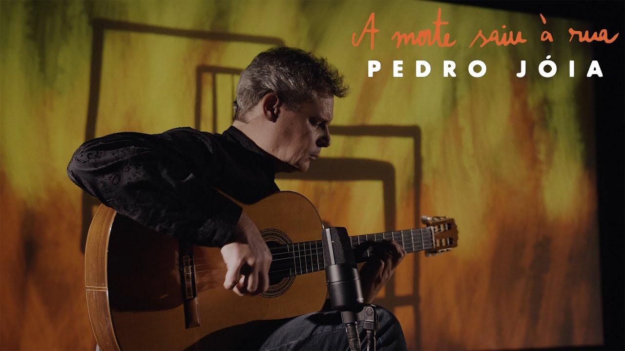 Pedro Jóia - A Morte Saiu à Rua