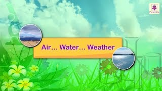 Air, Water And Weather | Science For Kids | Grade 3 | Periwinkle