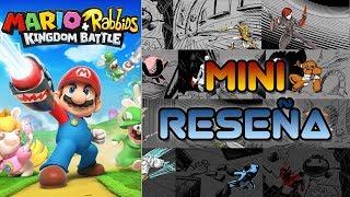 Mini Reseña Mario + Rabbids Kingdom Battle | 3GB