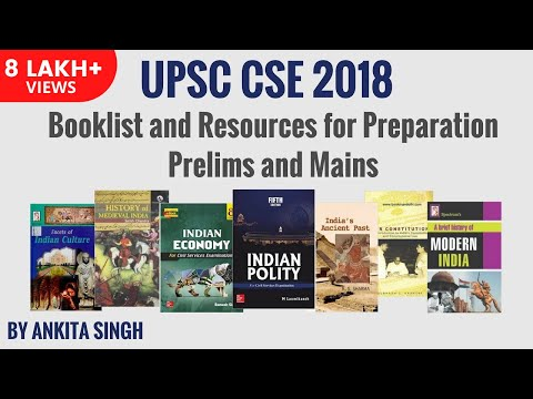 UPSC CSE 2018 Booklist and Resources for Preparation - Prelims and Mains