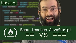 == vs === - Beau teaches JavaScript