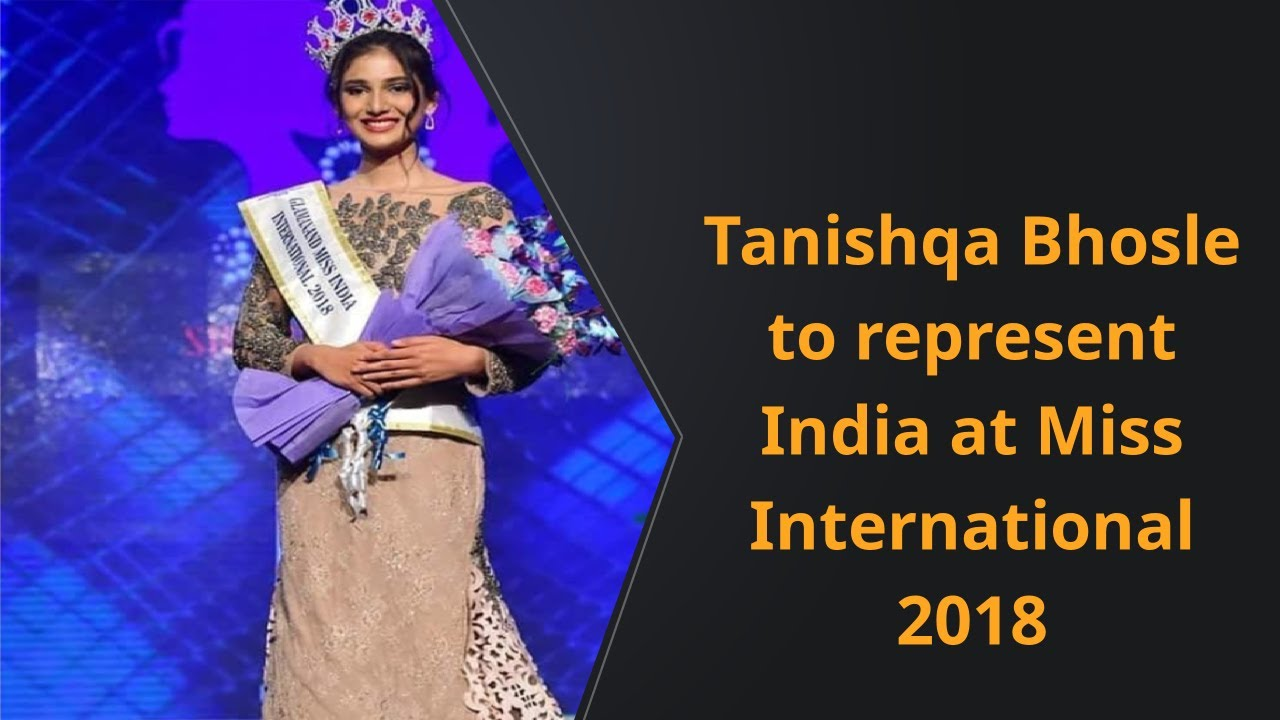 Tanishqa Bhosle to represent India at Miss International 2018