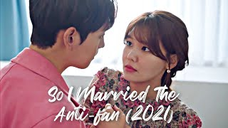 So I Married An Anti-fan 2021 | Who Joon \u0026 Geun Young MV Help Me