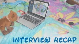 Disney Cultural Exchange Program #22 - Interview Recap