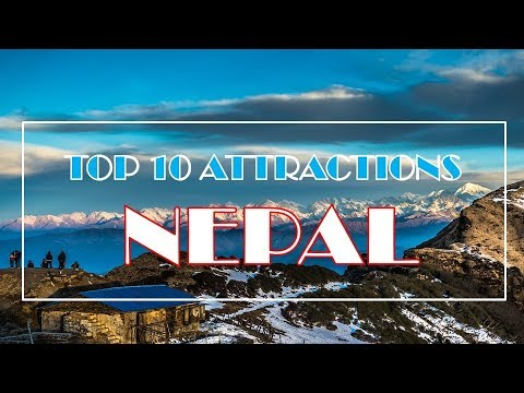 Nepal Attractions | Top 10 | Must See Destinations | HD