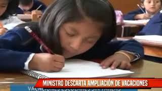 MINISTRO DESCARTA AMPLIACIÓN DE VACACIONES