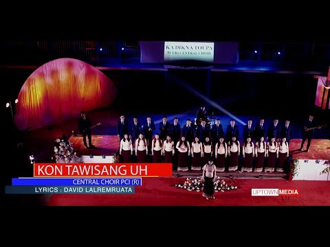 PCI(R) Central Choir - Kon Tawisang Uh (Official Video)