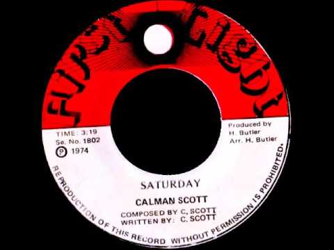 Calman Scott - Saturday