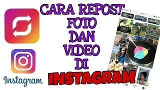 Cara mudah REPOST foto dan video di instagram