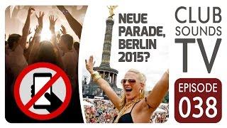 ★ CLUBVERBOT: für Smartphones ★ COMEBACK: Berliner LOVEPARADE ★ New Tracks: LAIDBACK LUKE ► (…)
