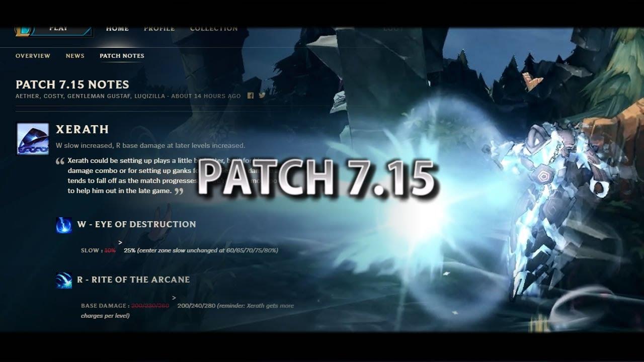 LoL - Patch 7 15 Notes Urgot Rework, Xerath Buffed, Zac and Duskblade Nerfed