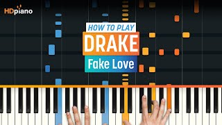 """Video How To Play """"Fake Love"""" by Drake   HDpiano (Part 1) Piano Tutorial download MP3, 3GP, MP4, WEBM, AVI, FLV Agustus 2018"""