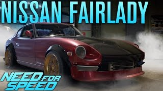 NISSAN FAIRLADY 240Z BUILD! | Need for Speed 2015 Gameplay