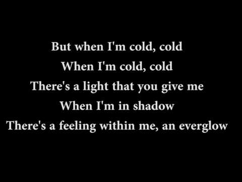 Coldplay Everglow {LYRICS}