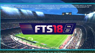 FTS 18 Android 350 MB Offline | First Touch Soccer 2018