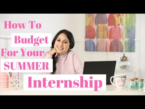 How To Budget for Your Summer Internship! | The Intern Queen