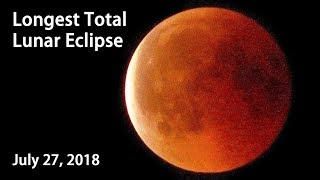 Total Lunar Eclipse | Blood Moon July 27, 2018 🌒