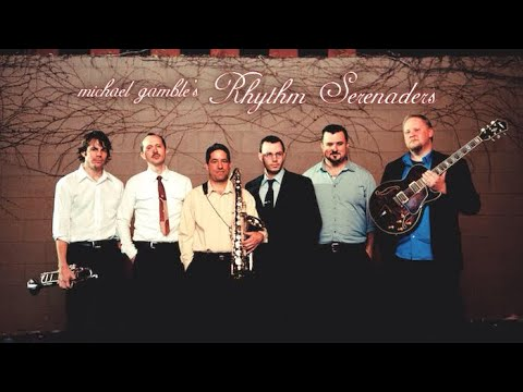 Michael Gamble and the Rhythm Serenaders swing mix
