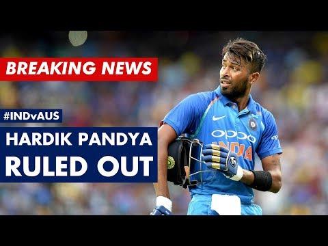 #INDvAUS: HARDIK Pandya RULED OUT: #AakashVani