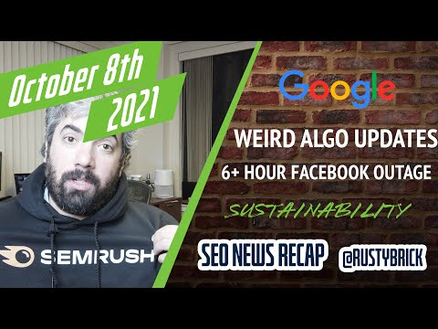 Weird Google Search Updates, Facebook Outage, Google Link Scheme Penalties, Sustainability at Google - YouTube