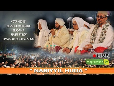 Nabiyyil Huda ~kota kediri bersholawat 2016 bersama Habib Syech Bin Abdul Qodir Assegaf 1