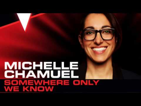 Michelle Chamuel Somewhere Only We Know Youtube