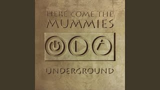 Watch Here Come The Mummies Beautiful video