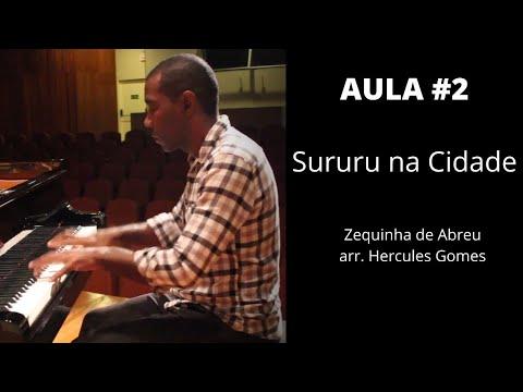 "<span class=""title"">AULA #2 - Sururu na Cidade (Zequinha de Abreu, arr. Hercules Gomes)</span>"