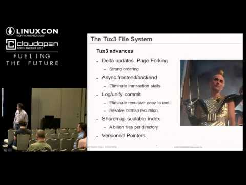 Tux3 Progress Report: Towards a New General Purpose Filesystem for Linux - Daniel Phillips, Samsung
