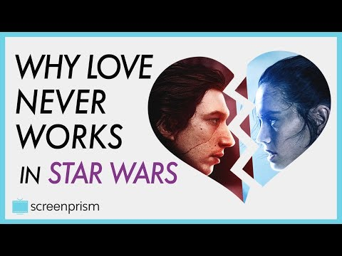 The Last Jedi: Why Love Never Works in Star Wars #Reylo