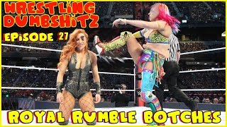Wrestling Dumb Shitz | Episode 27 - The Royal Botches