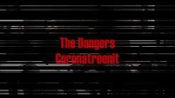 The Dangers - Coronatreenit