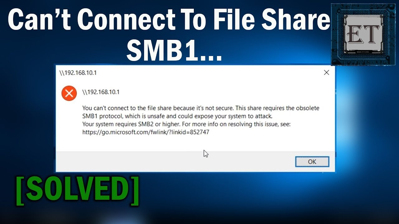How To Fix You Cannot Connect to File Share, This Share Requires the  Obsolete SMB1 Protocol