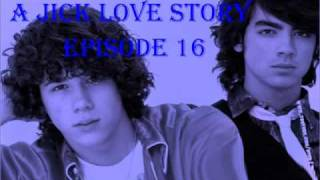 A Jick Love Story Episode 16