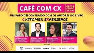Café com CX   Episódio #2