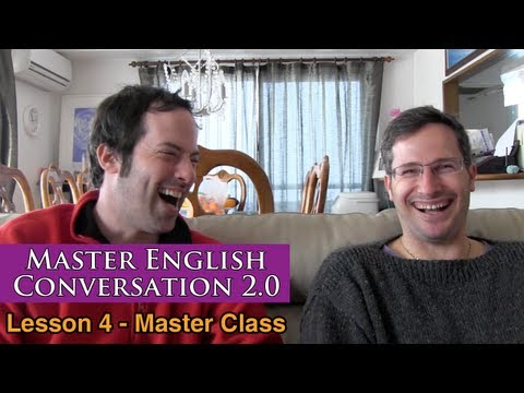 Real English Conversation & Fluency Training - Music & Movement - Master English Conversation 2.0