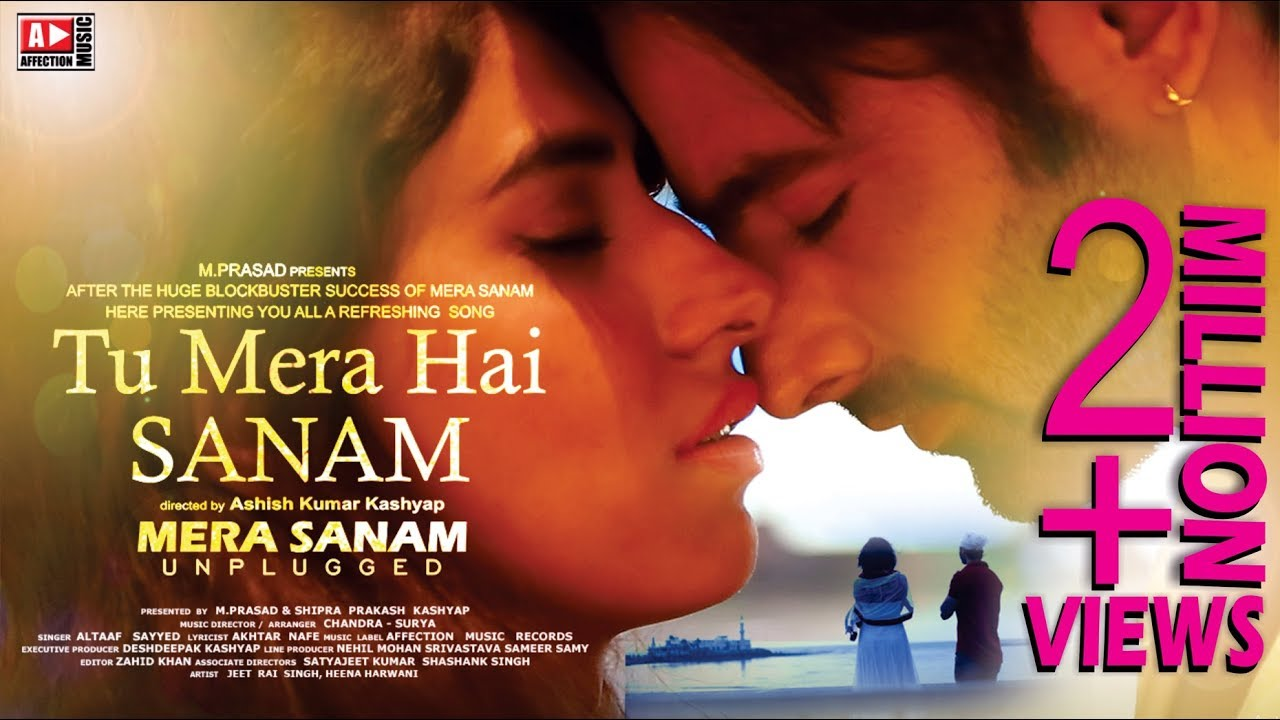 OFFICIAL VIDEO : TU MERA HAI SANAM | LATEST HINDI SONG 2017 | AFFECTION  MUSIC RECORDS